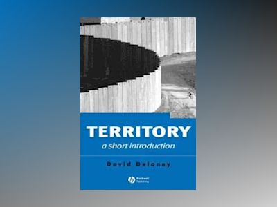 Territory: A Short Introduction av David Delaney