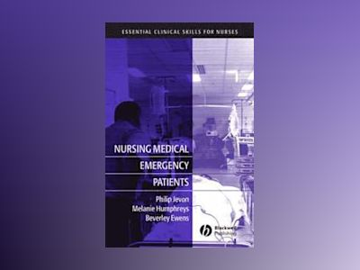 Nursing Medical Emergency Patients av Phil Jevon