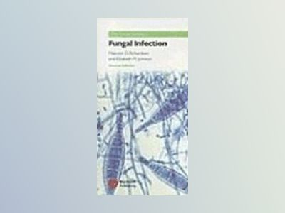 Pocket Guide to Fungal Infection, 2nd Edition av Malcolm Richardson