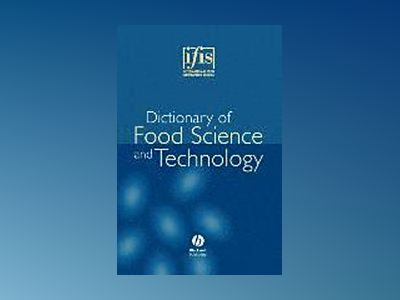 IFIS Dictionary of Food Science and Technology av International Food Information Service