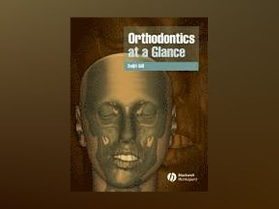 Orthodontics at a Glance av Daljit Gill