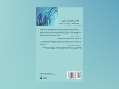 Conscience and Corporate Culture av Kenneth E. Goodpaster