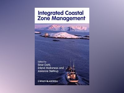 Integrated Coastal Zone Management av Erlend Moksness