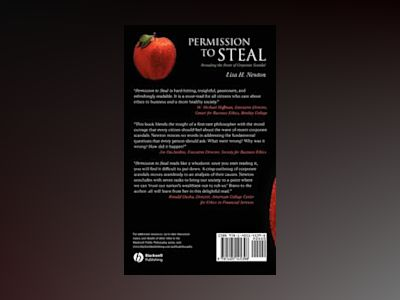 Permission to Steal: Revealing the Roots of Corporate Scandal--An Address t av Lisa H. Newton