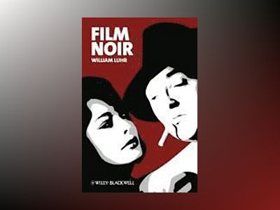 Film Noir av William Luhr