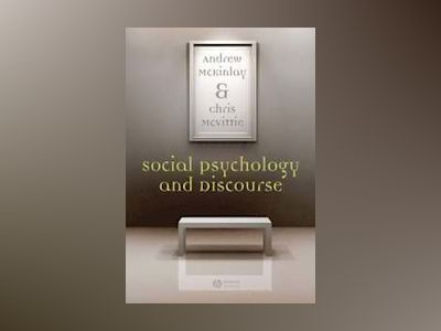 Social Psychology and Discourse av Andy McKinlay