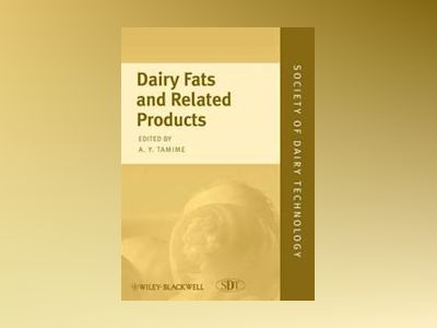 Dairy Fats and Related Products av Adnan Tamime