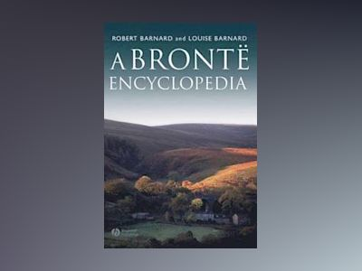 A Bronte Encyclopedia av Robert Barnard