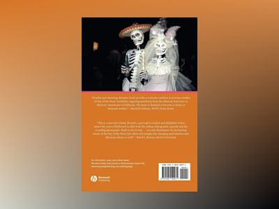 Skulls to the Living, Bread to the Dead: The Day of the Dead in Mexico and av Stanley Brandes
