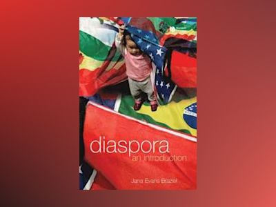 Diaspora: An Introduction av Jana Evans Braziel