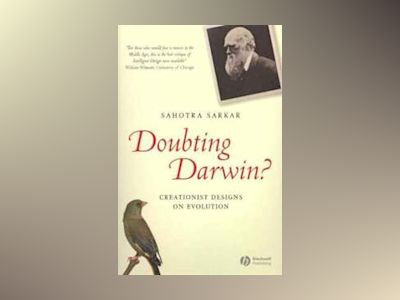 Doubting Darwin?: Creationist Designs on Evolution av Sahotra Sakar