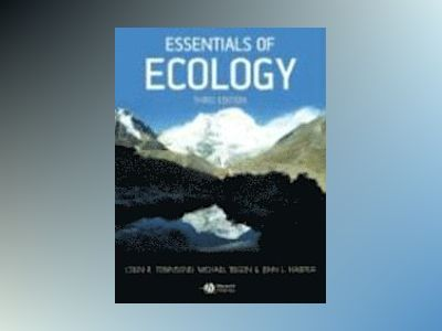 Essentials of Ecology, 3rd Edition av Colin R. Townsend