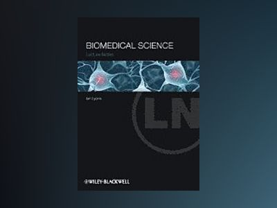 Lecture Notes: Biomedical Science av Ian Lyons