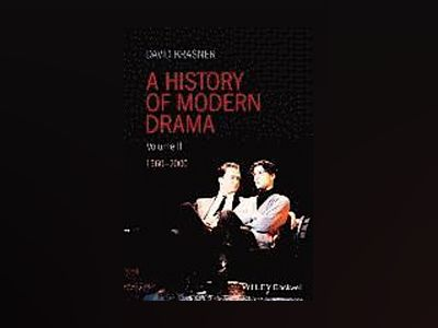 History of Modern Drama Volume II: from 1960-2000 av David Krasner