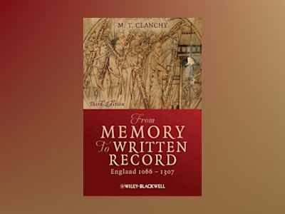 From Memory to Written Record av M. T. Clanchy
