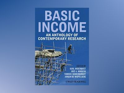 Handbook of Basic Income Studies av De Wispelaere