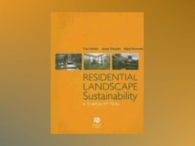 Residential Landscape Sustainability: A Checklist Tool av Carl Smith