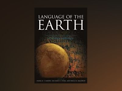 Language of the Earth: A Literary Anthology, 2nd Edition av Frank Rhodes