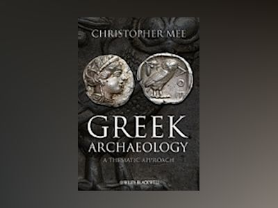 Greek Archaeology av Christopher Mee