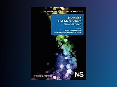 Nutrition and Metabolism, 2nd Edition av Michael J. Gibney