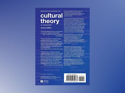 Cultural Theory: An Introduction, 2nd Edition av Philip Smith
