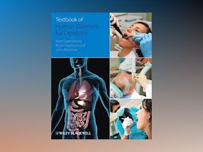 Textbook of Human Disease in Dentistry av Mark Greenwood