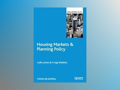 Housing Markets and Planning Policy av Colin Jones