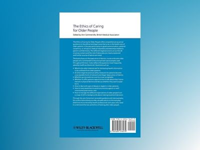 The Ethics of Caring for Older People, 2nd Edition av Veronica English