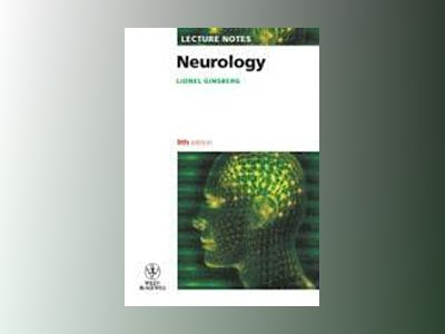 Lecture Notes: Neurology , 9th Edition av Lionel Ginsberg