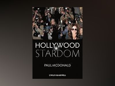 Hollywood Stardom av Paul McDonald