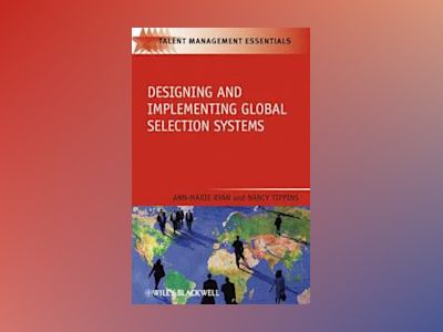 Designing and Implementing Global Selection  Systems av Ann MarieRyan