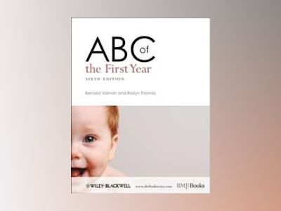 ABC of the First Year, 6th Edition av Bernard Valman