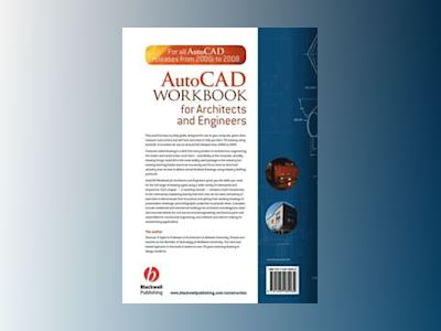 AutoCAD Workbook for Architects and Engineers av S. R. Kyles