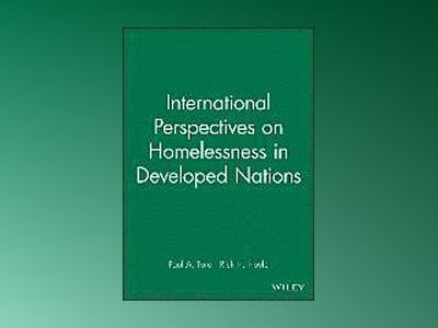 International Perspectives on Homelessness in Developed Nations av Paul A. Toro