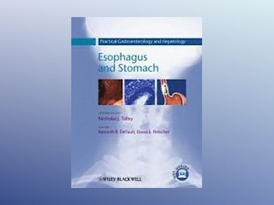 Practical Gastroenterology and Hepatology: Esophagus and Stomach av Nicholas J. Talley