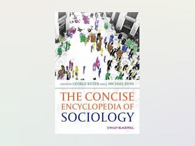 The Concise Encyclopedia of Sociology av George Ritzer
