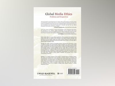 Global Media Ethics: Problems and Perspectives av Stephen J. A. Ward
