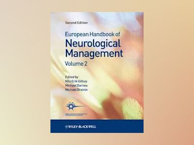 European Handbook of Neurological Management, 2nd Edition, Volume 2 av Nils Erik Gilhus