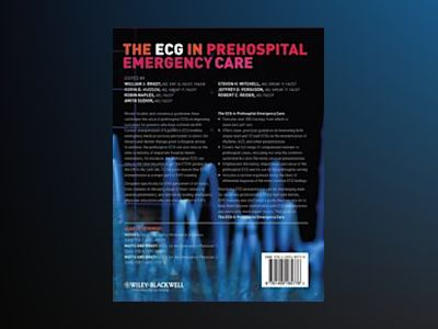 ECGs for Prehospital Emergency Care av William J. Brady