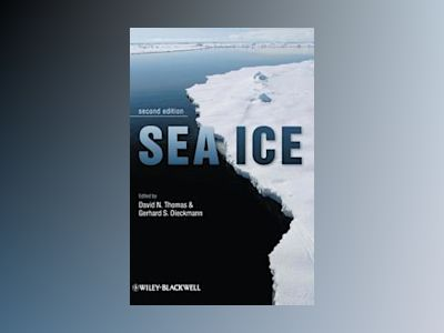 Sea Ice, 2nd Edition av David Thomas