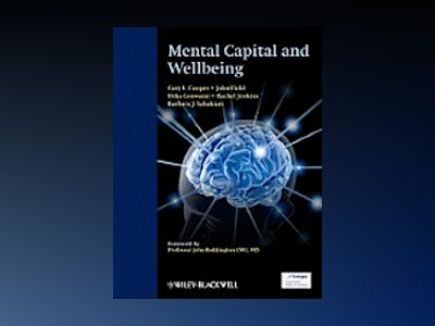 Mental Capital and Wellbeing av Cary L. Cooper