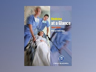 Medicine at a Glance, 3rd Edition av Patrick Davey