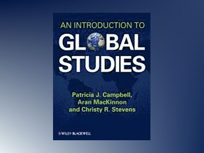 An Introduction to Global Studies av PatriciaCampbell