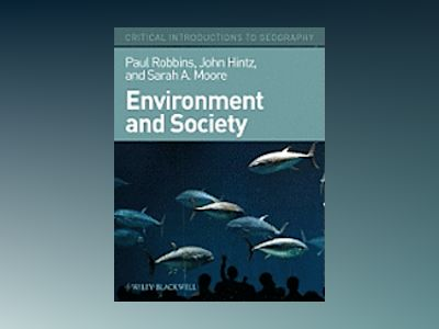 Environment and Society: A Critical Introduction av PaulRobbins
