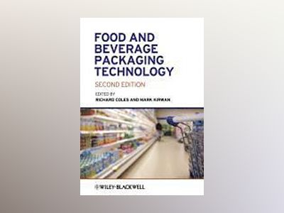 Food and Beverage Packaging Technology, 2nd Edition av Richard Coles