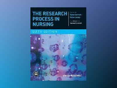 The Research Process in Nursing, 6th Edition av Kate Gerrish