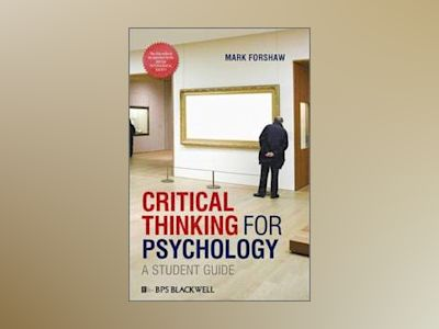 Critical Thinking For Psychology av Forshaw