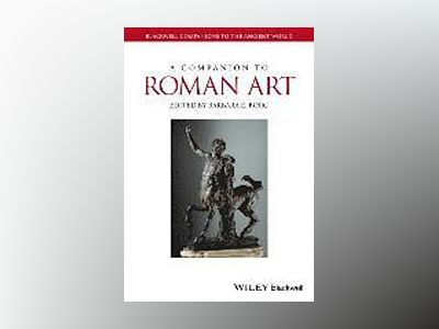 A Companion to Roman Art av Barbara E. Borg