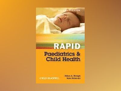 Rapid Paediatrics and Child Health, 2nd Edition av Helen Brough