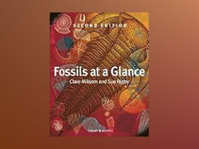 Fossils at a Glance, 2nd Edition av Clare Milsom
